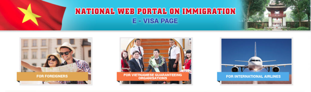 New and Improved Vietnam e-Visa System for Tourists.